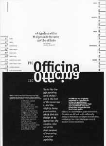 This poster showcases the typeface Officina, which was designed by German designer Erik Spiekermann in 1990. (de Jong, Creative Type, p.274)