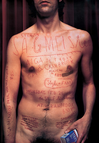 "In this poster design for his own lecture, graphic designer Stefan Sagmeister had the text carved directly into his skin by an intern. Since his intention was to ""visualize the pain"" of working on design projects, it could be considered a form of alternative self-portrait. (Stefan Sagmeister, Lecture poster for AIGA Detroit, 1999)"